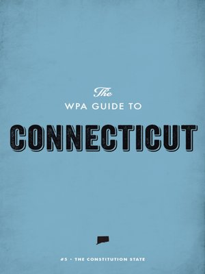 cover image of The WPA Guide to Connecticut